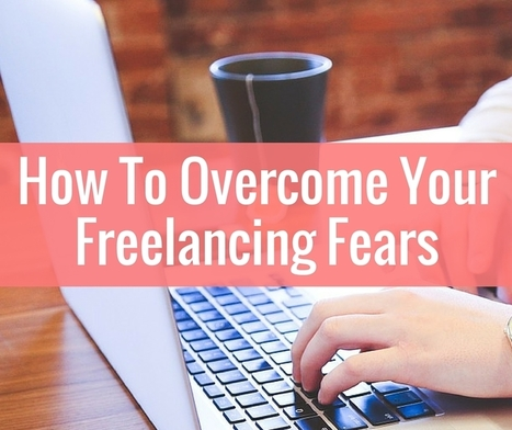 How To Overcome Freelancing Fear - Believe in a Budget   Essentially Mom Favorites   Scoop.it