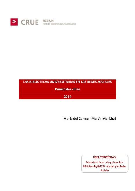 Bibliotecas Universitarias en las Redes Sociales: principales Cifras | Cooperación Universitaria para el Desarrollo Sostenible. MODELO MOP-GECUDES | Scoop.it