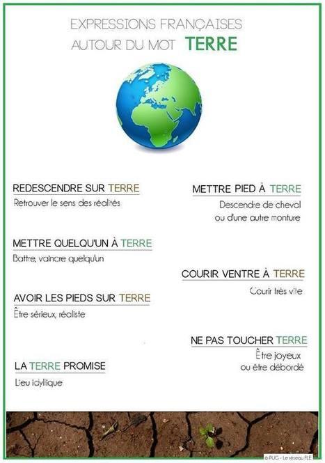 Expressions françaises autour du mot TERRE | Remue-méninges FLE | Scoop.it