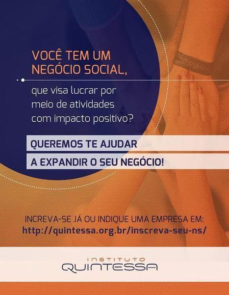 Quer ser acelerado pelo Instituto Quintessa? - Social Good Brasil | Inovação & Sustentabilidade | Scoop.it