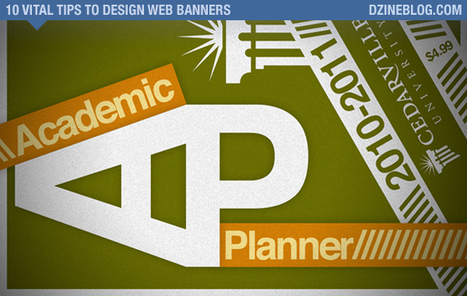 10 Vital Tips to Design Better Web Banners For Business | Anything and Everything Education | Scoop.it