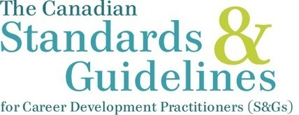 Canadian Standards & Guideline for Career Development Practitioners | orientacion laboral y educativa | Scoop.it