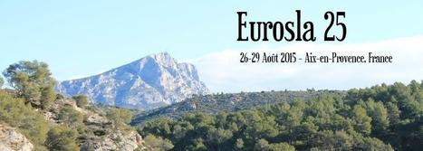 EUROSLA : Aix, August 2015 | TELT | Scoop.it