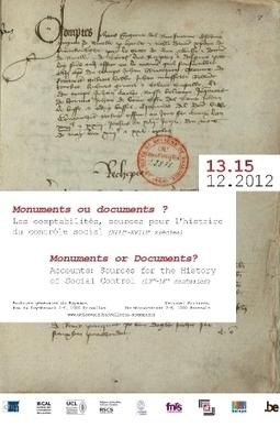 UCL - Monuments ou documents? Les comptabilités, sources pour l'histoire du contrôle social (XIIIe-XVIIIe siècles) | UCL Actus Recherche | Scoop.it