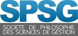 SPSG | Appel à contribution pour le 4ème Congrès Philosophie(s) du Management | Philosophie en France | Scoop.it