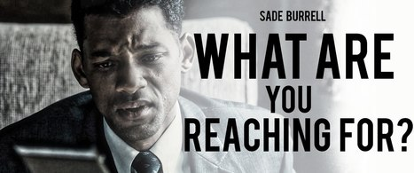 What Are You Reaching For - Powerful Motivational Speech by Sade Burrell - YouTube | Work in Progress | Scoop.it