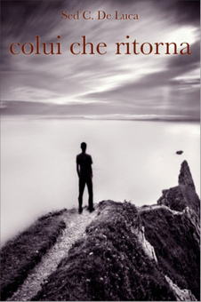 COLUI CHE RITORNA | Colui che ritorna, il primo di una trilogia | Scoop.it