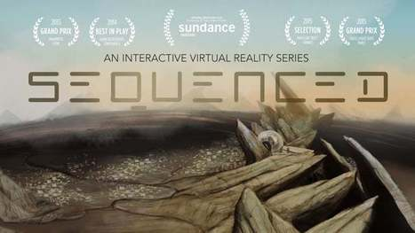 Sequenced - Focus-reactive animated 360° experience | relevant entertainment | Scoop.it