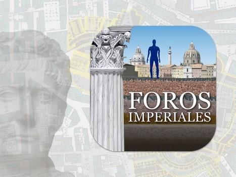 Aplicación en español documenta la evolución de los Foros Imperiales de Roma | EURICLEA | Scoop.it