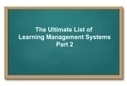 List of Learning Management Systems: Part 2 - eLearning | Online Tools for Business Modelling and Elearning | Scoop.it