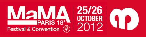 Le festival MaMA les 25 et 26 Octobre | News musique | Scoop.it