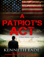 A Patriot's Act - Slashed Reads | Promote My Book | Scoop.it