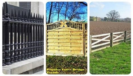 4 Popular Fence Design Trends: An Outlook | Outoor Fencing | Scoop.it