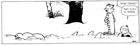 Snowmen Stories from Calvin and Hobbes | Just Story It! Biz Storytelling | Scoop.it