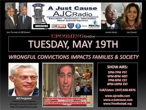 A Just Cause - Wrongful Convictions Impacts Families & Society | SocialAction2015 | Scoop.it
