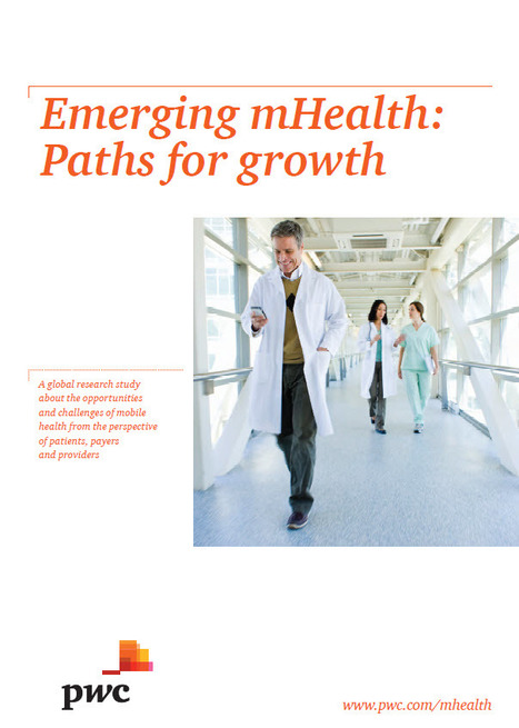 mHealth - Emerging MHealth.. path for growth - Pwc Report | Mobile Health: How Mobile Phones Support Health Care | Scoop.it