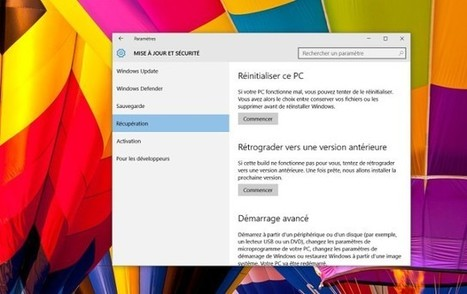 Windows 10 : comment revenir à une version antérieure ? | Geeks | Scoop.it