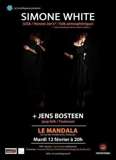 SIMONE WHITE (USA / Honest Jon's / folk Atmosphérique) + JENS BOSTEEN (pop folk / Toulouse)   La Centrifugeuse   Festik : Agenda culturel   Scoop.it