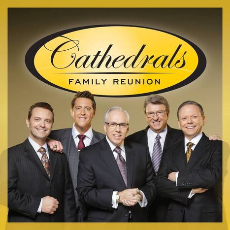 CD Review: Cathedrals Family Reunion | southern gospel music | Scoop.it