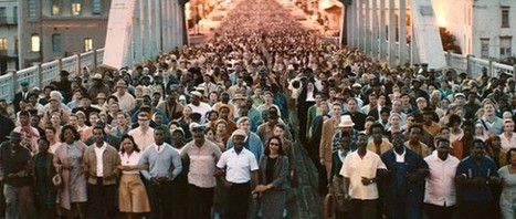 The Idea and Reality of Change: Lessons From the Film Selma - | Culture | Scoop.it