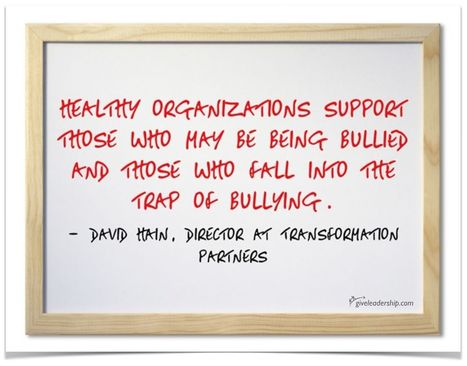 Helping the Bullied, the Bully and the Bystander with David Hain | GIVE Leadership Institute | Scoop.it