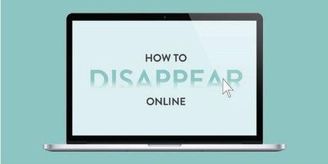 Heb je er genoeg van? Zo verdwijn je online! - | Artikelen mediawijsheid | Scoop.it