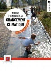 Pochette de 20 fiches décrivant des actions d'adaptation au changement climat... – ADEME | Veille Transition écologique | Scoop.it