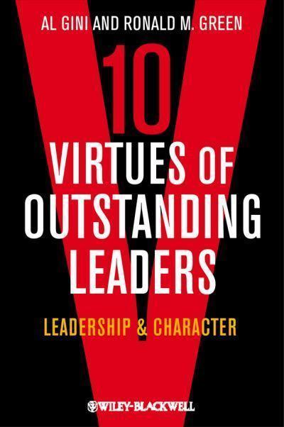 The Ten Virtues of Outstanding Leaders | Management | Scoop.it