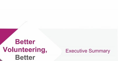 Better Volunteering Better Care Executive Summary.pdf | Making Families | Scoop.it