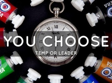 Stop Acting Like a Temp and Be a Leader — Break The Frame | Jose Antonio Pajaron | Scoop.it