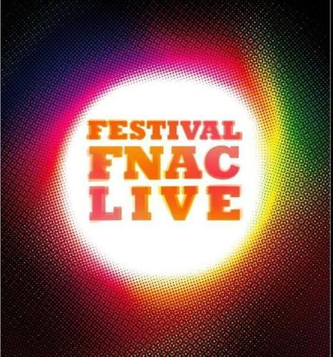 Festival Fnac Live 2014 | toi émoi | Scoop.it