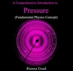A Comprehensive Introduction to Pressure (Fundamental Physics Concept) | E-Books India | Scoop.it
