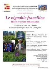 Patrice Bersac - Le vignoble francilien : histoire d'une renaissance | CEPDIVIN - Les Imaginaires du Vin | Scoop.it