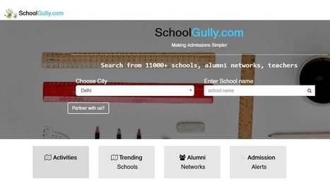 EdTech Startup SchoolGully Aiming to Make School Discovery & Admissions Easier | EdTechReview | Scoop.it