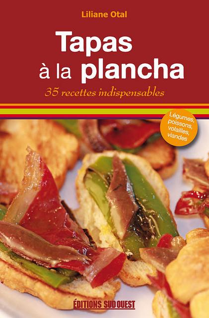 Tapas la plancha 35 recettes indispen - Editions sud ouest cuisine ...