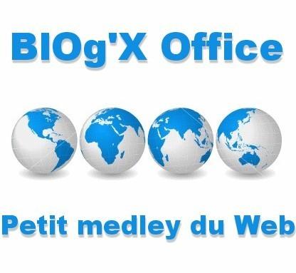 BlOg'X Office #216 : petit medley du Web | Autour du Web | Freewares | Scoop.it