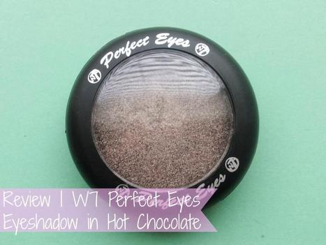 Raspberrykiss | UK Beauty Blog: Review | W7 Perfect Eyes Eyeshadow in Hot Chocolate | Beauty | Scoop.it