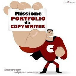 Portfolio da copywriter: come crearlo? Un copywriter ti spiega come fare | Copywriter Stuff | Scoop.it