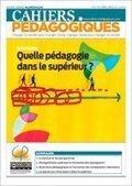 Quelle pédagogie dans le supérieur ? - Les Cahiers pédagogiques | TELT | Scoop.it