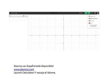 Desmos en español está disponible!   Math, technology and learning   Scoop.it