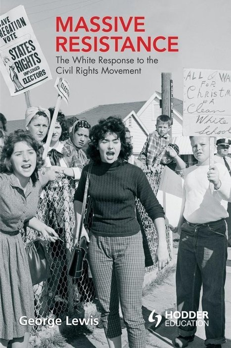 """Massive Resistance: The White Response to the Civil Rights Movement"" – Book Review Series #2 