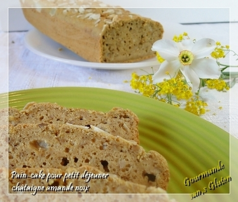 Pain cake sans gluten, châtaigne, amande et noix - Gourmande ... | Gluten Free | Scoop.it