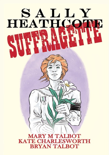 Suffragette Lady: An Interview with Kate Charlesworth — The Beat | Ladies Making Comics | Scoop.it