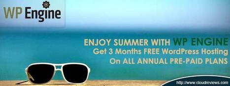 Exclusive WP Engine Summer Offer - 3 Months Free Hosting | Promotion & Deals | Scoop.it