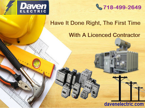 Superior Electric Contractor New York | Daven Electric Inc - A NYC Electrician | Scoop.it