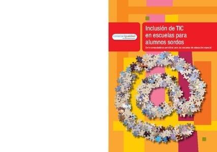 Inclusión de TIC en escuelas con alumnos sordos | LabTIC - Tecnología y Educación | Scoop.it