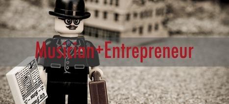 The Rise of the Musicpreneur | Musicbiz | Scoop.it
