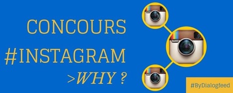 Pourquoi organiser un concours Instagram ? | Mon cyber-fourre-tout | Scoop.it