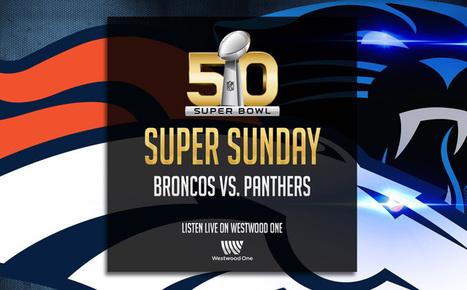 Super Bowl 50 on Westwood One | SportonRadio | Scoop.it