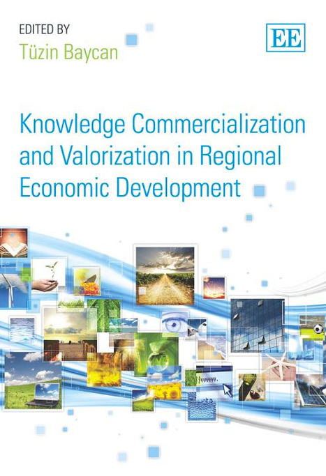 Commercialization of academic knowledge And Valorization In Regional Economic Development | univeristy engagement | Scoop.it